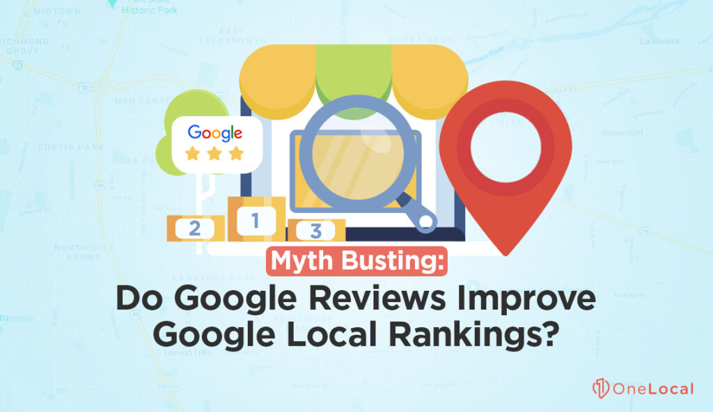 Google Reviews and Local Rankings